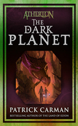 Atherton #3: The Dark Planet: The Dark Planet