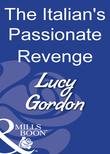 The Italian's Passionate Revenge (Mills & Boon Modern)