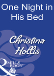 One Night in His Bed (Mills & Boon Modern)