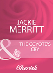 The Coyote's Cry (Mills & Boon Cherish) (The Coltons, Book 5)
