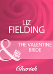 The Valentine Bride (Mills & Boon Cherish)