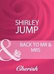 Back To Mr & Mrs (Mills & Boon Cherish)