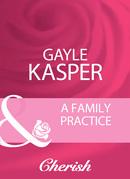 A Family Practice (Mills & Boon Cherish)