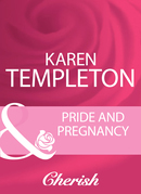 Pride And Pregnancy (Mills & Boon Cherish)