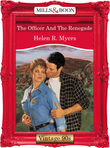 The Officer And The Renegade (Mills & Boon Vintage Desire)