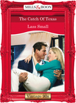 The Catch Of Texas (Mills & Boon Vintage Desire)