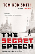 The Secret Speech: Child 44, The Secret Speech, and Agent 6 Omnibus