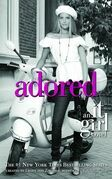 The It Girl #8: Adored: Adored
