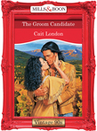 The Groom Candidate (Mills & Boon Vintage Desire)