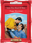 Lone Star Kind Of Man (Mills & Boon Vintage Desire)