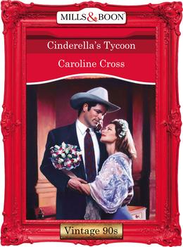 Cinderella's Tycoon (Mills & Boon Vintage Desire)