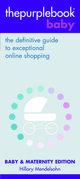 thepurplebook(R) baby: the definitive guide to exceptional online shopping