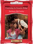 Courtship In Granite Ridge (Mills & Boon Vintage Desire)