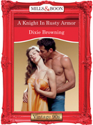 A Knight In Rusty Armor (Mills & Boon Vintage Desire)