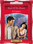 Heart Of The Hunter (Mills & Boon Vintage Desire)