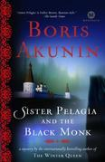 Sister Pelagia and the Black Monk: A Novel