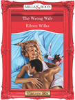 The Wrong Wife (Mills & Boon Vintage Desire)