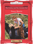 The Cowboy And The Calendar Girl (Mills & Boon Vintage Desire)