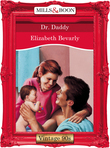 Dr. Daddy (Mills & Boon Vintage Desire)