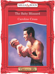 The Baby Blizzard (Mills & Boon Vintage Desire)