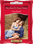 The Hard-To-Tame Texan (Mills & Boon Vintage Desire)