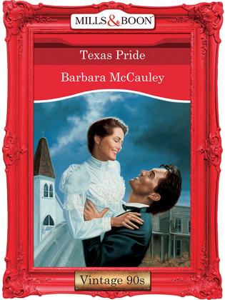 Texas Pride (Mills & Boon Vintage Desire)