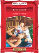 Rebel's Spirit (Mills & Boon Vintage Desire)
