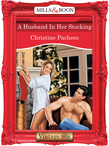 A Husband In Her Stocking (Mills & Boon Vintage Desire)