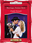 Marriage, Outlaw Style (Mills & Boon Vintage Desire)