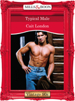 Typical Male (Mills & Boon Vintage Desire)