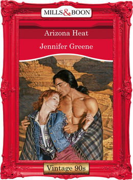 Arizona Heat (Mills & Boon Vintage Desire)