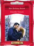 Her Holiday Secret (Mills & Boon Vintage Desire)