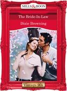 The Bride-In-Law (Mills & Boon Vintage Desire)
