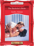 The Bachelor's Bride (Mills & Boon Vintage Desire)