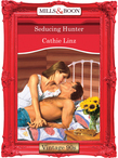 Seducing Hunter (Mills & Boon Vintage Desire)
