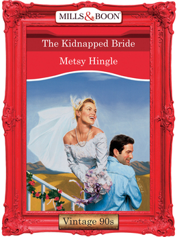 The Kidnapped Bride (Mills & Boon Vintage Desire)