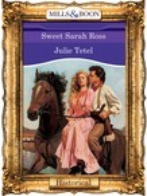 Sweet Sarah Ross (Mills & Boon Vintage 90s Modern)