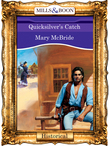 Quicksilver's Catch (Mills & Boon Vintage 90s Modern)
