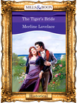 The Tiger's Bride (Mills & Boon Vintage 90s Modern)