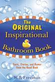 The Original Inspirational Bathroom Book: Facts, Stories, and Humor from the Good Book