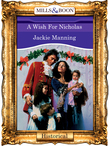 A Wish For Nicholas (Mills & Boon Vintage 90s Modern)