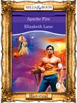 Apache Fire (Mills & Boon Vintage 90s Modern)