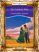 The Unlikely Wife (Mills & Boon Vintage 90s Modern)