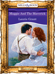 Maggie And The Maverick (Mills & Boon Vintage 90s Modern)