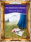 The Highlander's Maiden (Mills & Boon Vintage 90s Modern)