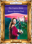 The Captive Bride (Mills & Boon Vintage 90s Modern)