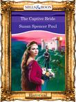 The Captive Bride (Mills & Boon Vintage 90s Modern)