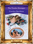 The Tender Stranger (Mills & Boon Vintage 90s Modern)