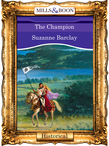 The Champion (Mills & Boon Vintage 90s Modern)