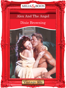 Alex And The Angel (Mills & Boon Vintage Desire)
